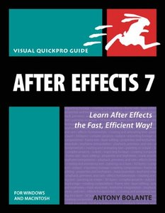 After Effects 7 for Windows and Macintosh: Visual QuickPro Guide (Paperback)-cover