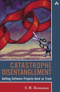 Catastrophe Disentanglement: Getting Software Projects Back on Track-cover