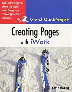 Creating Pages with iWork: Visual QuickProject Guide-cover
