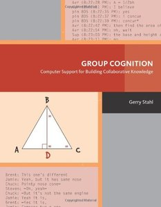 Group Cognition: Computer Support for Building Collaborative Knowledge (Hardcover)-cover