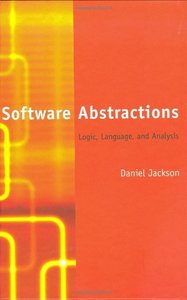Software Abstractions: Logic, Language, and Analysis (Paperback)-cover