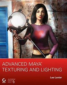Advanced Maya Texturing and Lighting (Paperback)-cover