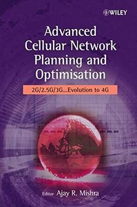 Advanced Cellular Network Planning and Optimisation: 2G/2.5G/3G...Evolution to 4G (Hardcover)-cover