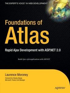 Foundations of Atlas: Rapid Ajax Development with ASP.NET 2.0 (Paperback)-cover