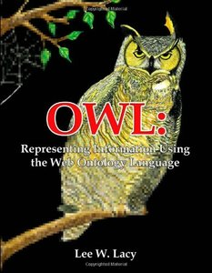 Owl: Representing Information Using the Web Ontology Language-cover
