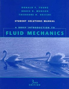 A Brief Introduction to Fluid Mechancis, Student Solution Manual, 3/e-cover