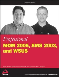 Professional MOM 2005, SMS 2003, and WSUS (Paperback)