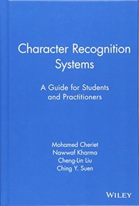 Character Recognition Systems: A Guide for Students and Practitioners-cover