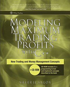 Modeling Maximum Trading Profits with C++: New Trading and Money Management Concepts-cover