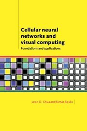 Cellular Neural Networks and Visual Computing: Foudations and Applications (Hardcover)-cover