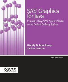 SAS Graphics for Java: Examples Using SAS AppDev Studio and the Output Delivery System-cover