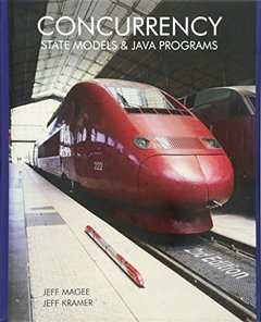 Concurrency: State Models and Java Programs, 2/e-cover