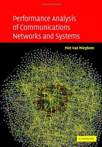 Performance Analysis of Communications Networks and Systems-cover
