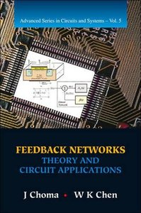 Feedback Networks: Theory and Circuit Applications (Hardcover)-cover