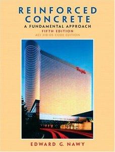 Reinforced Concrete: A Fundamental Approach, 5/e
