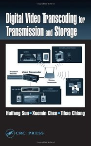 Digital Video Transcoding for Transmission and Storage-cover