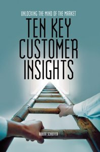 Ten Key Customer Insights: Unlocking the Mind of the Market-cover