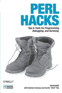 Perl Hacks: Tips & Tools for Programming, Debugging, and Surviving (Paperback)-cover