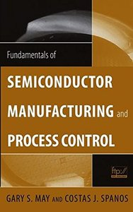 Fundamentals of Semiconductor Manufacturing and Process Control (Hardcover)-cover