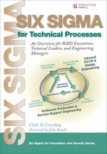 Six Sigma for Technical Processes: An Overview for R&D Executives, Technical Leaders, and Engineering Managers-cover