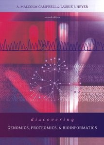 Discovering Genomics, Proteomics and Bioinformatics, 2/e (Paperback)-cover