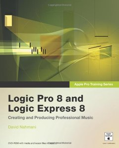 Apple Pro Training Series: Logic Pro 8 and Logic Express 8-cover