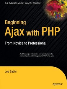 Beginning Ajax with PHP: From Novice to Professional (Paperback)-cover