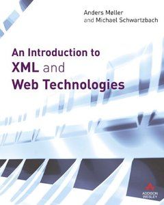 An Introduction to XML And Web Technologies (Paperback)-cover