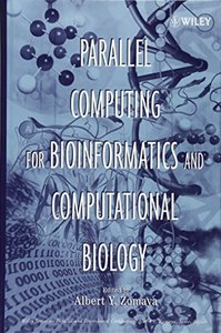 Parallel Computing for Bioinformatics and Computational Biology: Models, Enabling Technologies, and Case Studies-cover