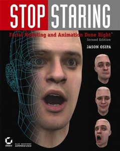 Stop Staring: Facial Modeling and Animation Done Right, 2/e (Paperback)-cover