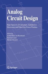 Analog Circuit Design: High-Speed A-D Converters, Automotive Electronics and Ultra-Low Power Wireless (Hardcover)-cover