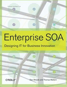 Enterprise SOA: Designing IT for Business Innovation-cover