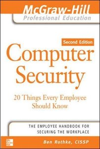 Computer Security: 20 Things Every Employee Should Know, 2/e-cover