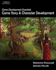 Game Development Essentials: Game Story & Character Development-cover