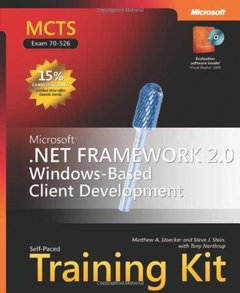 MCTS Self-Paced Training Kit (Exam 70-526): Microsoft .NET Framework 2.0 Windows -Based Client Development-cover