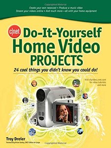 CNET Do-It-Yourself Home Video Projects-cover