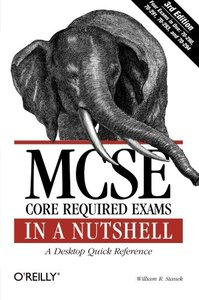 MCSE Core Required Exams in a Nutshell: The Required 70: 290, 291, 293 and 294 Exams, 3/e-cover