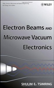 Electron Beams and Microwave Vacuum Electronics (Hardcover)-cover