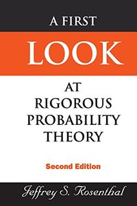 A First Look at Rigorous Probability Theory, 2/e (Paperback)-cover