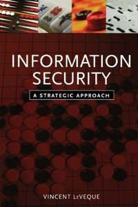 Information Security: A Strategic Approach (Paperback)(美國原版)-cover