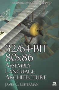 32/64-Bit 80x86 Assembly Language Architecture (Paperback)-cover