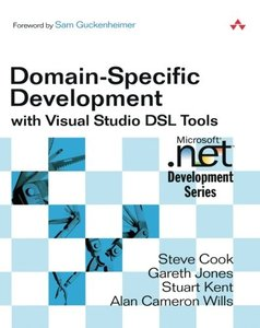Domain-Specific Development with Visual Studio DSL Tools (Paperback)-cover
