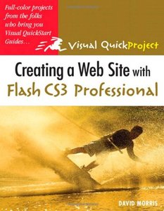 Creating a Web Site with Flash CS3 Professional: Visual QuickProject Guide-cover