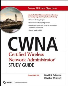 CWNA: Certified Wireless Network Administrator Study Guide: (Exam PW0-100) (Paperback)-cover