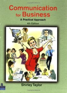 Communications for Business: A Practical Approach, 4/e
