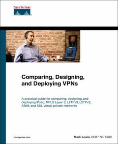 Comparing, Designing, and Deploying VPNs-cover