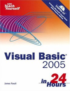 Sams Teach Yourself Visual Basic 2005 in 24 Hours, Complete Starter Kit-cover