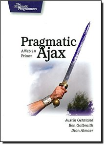 Pragmatic Ajax: A Web 2.0 Primer-cover