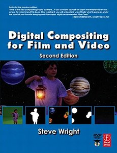 Digital Compositing for Film and Video, 2/e