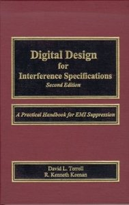 Digital Design for Interference Specifications, 2/e : A Practical Handbook for EMI Suppression